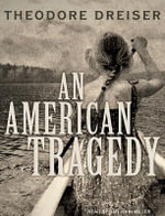 An American Tragedy : Library Edition - Theodore Dreiser