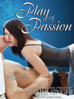 Play of Passion : Library Edition - Nalini Singh