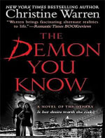 The Demon You Know : Library Edition - Christine Warren