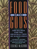 Food of the Gods (Library Edition) : The Search for the Original Tree of Knowledge : A Radical History of Plants, Drugs, and Human Evolution - Terence McKenna