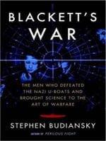 Blackett's War (Library Edition) : The Men Who Defeated the Nazi U-boats and Brought Science to the Art of Warfare - Stephen Budiansky