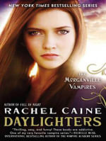 Daylighters (Library Edition) : Morganville Vampires - Rachel Caine