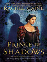 Prince of Shadows (Library Edition) : A Novel of Romeo and Juliet - Rachel Caine