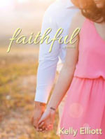 Faithful : Wanted - Kelly Elliott