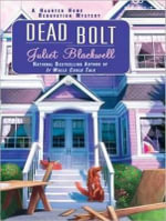 Dead Bolt (Library Edition) : Haunted Home Renovation - Juliet Blackwell