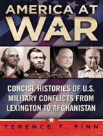America at War (Library Edition) : Concise Histories of U.s. Military Conflicts from Lexington to Afghanistan - Terence T. Finn