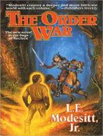 The Order War : Saga of Recluce (Audio) - L. E., Jr. Modesitt