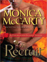 The Recruit : A Highland Guard Novel - Monica McCarty