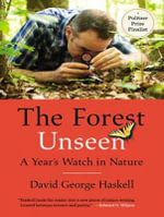 The Forest Unseen (Library Edition) : A Year's Watch in Nature - David George Haskell