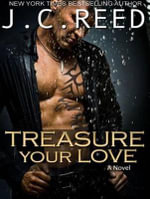 Treasure Your Love (Library Edition) - J.C. Reed