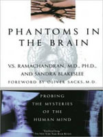 Phantoms in the Brain (Library Edition) : Probing the Mysteries of the Human Mind - V. S Ramachandran