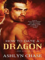 How to Date a Dragon (Library Edition) - Ashlyn Chase