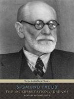 The Interpretation of Dreams : Includes Ebook - Sigmund Freud