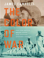 The Color of War : How One Battle Broke Japan and Another Changed America - James Campbell