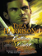 Falling Light : Game of Shadows - Thea Harrison