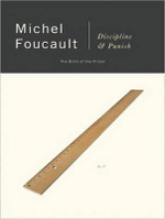 Discipline & Punish : The Birth of the Prison - Michel Foucault