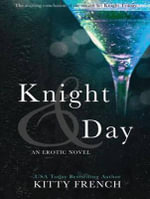 Knight and Day - Kitty French