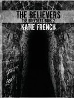 The Believers : The Breeders Book Two - Katie French