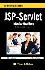 JSP-Servlet Interview Questions You'll Most Likely be Asked - Publishers Vibrant Publishers