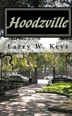 Hoodzville : Yangster to Role Model - Larry W Keys