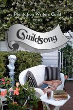 Guildsong : 2010 - Plantation Writers Guild