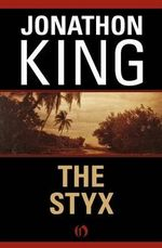 The Styx - Jonathon King