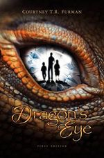 Dragon's Eye - MR Courtney T R Furman