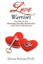 Love Warriors : A Guide to Finding Your Boaz - Davina Kotulski Ph D
