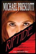Riptide - Michael Prescott