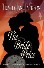 The Bride Price - Tracey Jane Jackson
