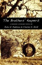The Brothers' Keepers - John H Paddison