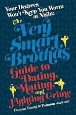 Your Degrees Won't Keep You Warm at Night : Guide to Dating, Mating and Fighting Crime - Damon Young