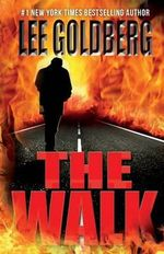 The Walk - Lee Goldberg