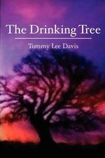 The Drinking Tree - Tommy Lee Davis