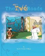 The Two Roads - Nicole Denise Phillips