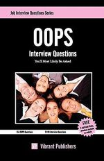 OOPS Interview Questions You'll Most Likely be Asked - Vibrant Publishers