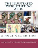 The Illustrated Weightlifting Attic - Sjaak Smorenburg