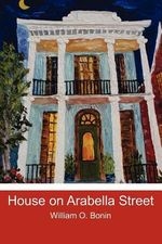 House on Arabella Street - William O Bonin