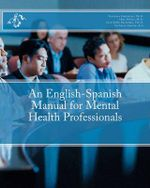 An English-Spanish Manual for Mental Health Professionals - Veronica Gutierrez Ph D