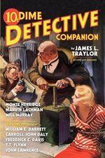 Dime Detective Companion - James L Traylor