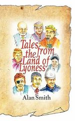 Tales from the Land of Lyoness - Alan Smith