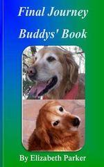 Final Journey : Buddys' Book - Professor Elizabeth Parker