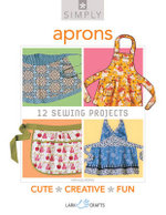 Simply Aprons : 12 Sewing Projects - Nathalie Mornu