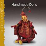 Handmade Dolls : Lark Studio Series - Lark Books
