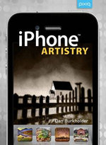 IPhone Artistry : Magic Lantern Guides - Dan Burkholder