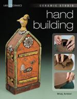 Ceramic Studio : Hand Building - Shay Amber