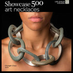 Showcase 500 Art Necklaces : The Book - Kathy Sheldon