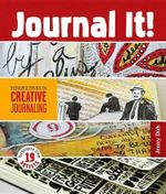 Journal It! : Perspectives in Creative Journaling - Jenny Doh