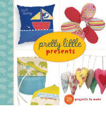 Pretty Little Presents : Pretty Little Series - Lark Books