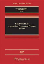 Negotiation : Processes for Problem Solving - Menkel-Meadow